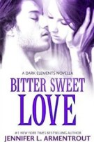 Review: Bitter Sweet Love (#1, The Dark Elements) by Jennifer L. Armentrout