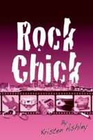 Review: Rock Chick (#1, Rock Chick) by Kristen Ashley