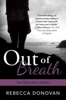 Review: Out of Breath (#3, Breathing Series) by Rebecca Donovan