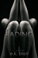 Review: Fading (#1, Fading) by E.K. Blair