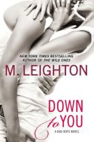 Review: Down To You (#1, Bad Boys) by M. Leighton