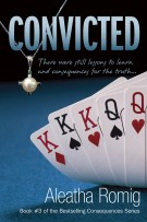 Review + Character Interviews + Giveaway: Convicted (#3, Consequences) by Aleatha Romig