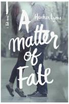 Review: A Matter of Fate (#1, Fate) by Heather Lyons