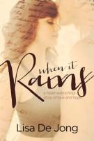 Review: When It Rains by Lisa De Jong