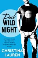 Review: Dark Wild Night (#3, Wild Seasons) by Christina Lauren