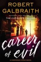 Review: Career of Evil (#3, Cormoran Strike) by Robert Galbraith (JK Rowling)