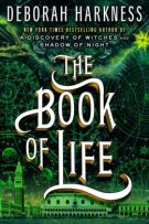 Review: The Book of Life (#3, All Souls Trilogy) by Deborah Harkness