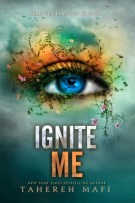 Review: Ignite Me (#3, Shatter Me) by Tahereh Mafi