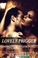 Review: Lovely Trigger (#3, Tristan and Danika) by R.K. Lilley