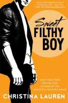 Review: Sweet Filthy Boy (#1, Wild Seasons) by Christina Lauren