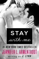 Review + Excerpt + Trailer: Stay with Me (#3, Wait for You) by Jennifer L. Armentrout