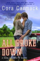 Review: All Broke Down (#2, Rusk University) by Cora Carmack