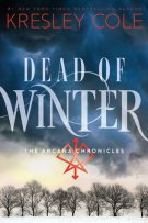 Review: Dead of Winter (#3, Arcana Chronicles) by Kresley Cole