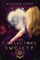 Review: The Collectors' Society (#1, The Collectors' Society) by Heather Lyons