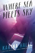 Review: Where Sea Meets Sky by Karina Halle