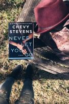 Review: Never Let You Go by Chevy Stevens