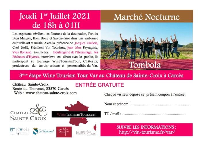 3ème étape Wine tourism Tour Var -  1er juillet Château Sainte-Croix Carcès  18h à 01h00