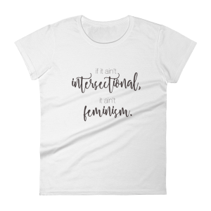 Intersectional Feminism Shirt