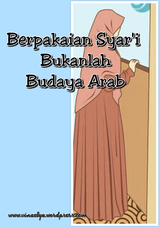 Wallahualam Bishawab Arab : wallahualam, bishawab, Berpakaian, Syar'i, Bukanlah, Budaya, VIENHA