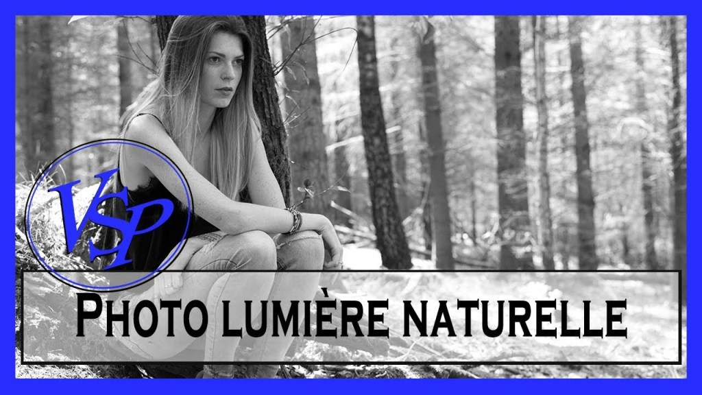 photo lumiere naturelle