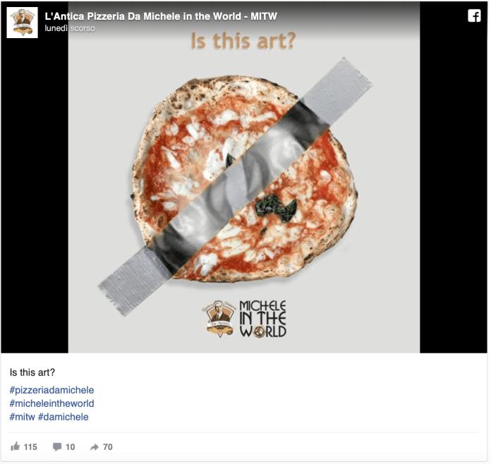 L'antica Pizzeria da michele - Comedian - Banana Cattelan