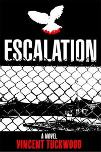 Escalation - A Novel - Front Cover