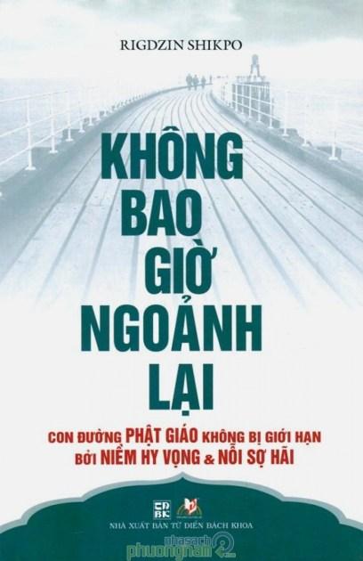 khong_bao_gio_ngoanh_lai.524x810.w.b