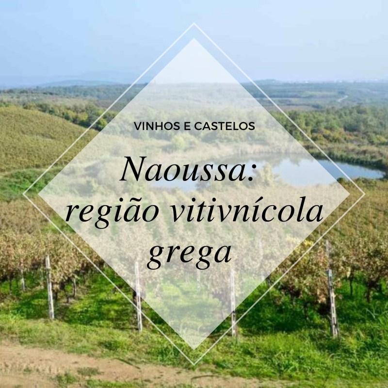 Região vitivinícola grega: Naoussa