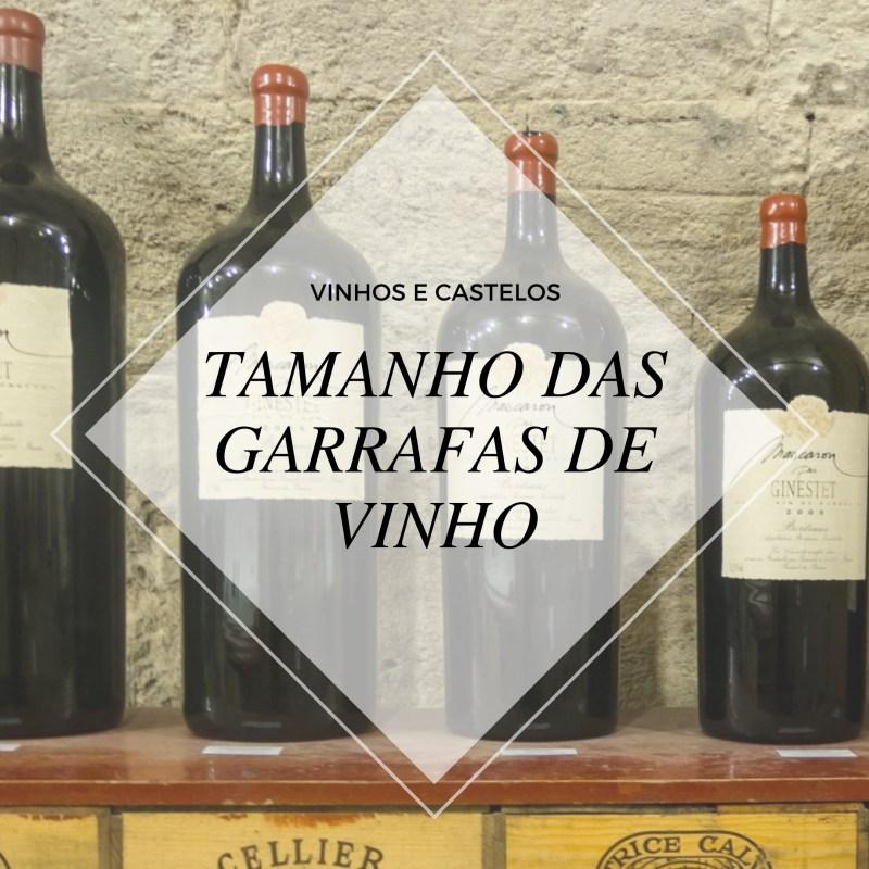 Tamanhos da garrafas de vinho