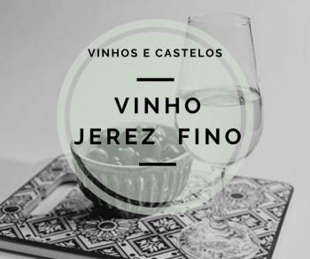Vinho Fino de Jerez – Espanha