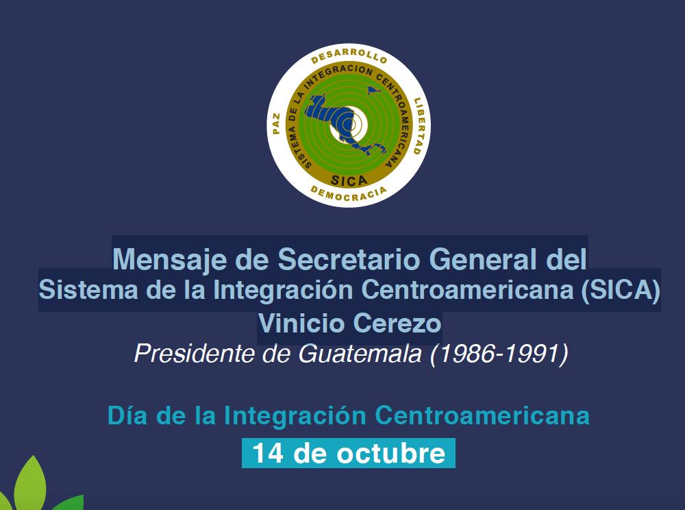 Mensaje de Secretario General del Sistema de la Integración Centroamericana (SICA)