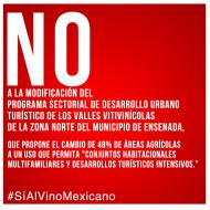 #SíAlVinoMexicano – No al cambio indiscrimado del uso de suelo en el Valle de Guadalupe.