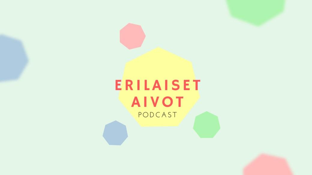 Erilaiset aivot -podcast. Kuvitus: Linnea Mustonen.