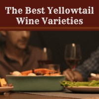 The Best Yellowtail Wine Varieties - All You Need to Know!