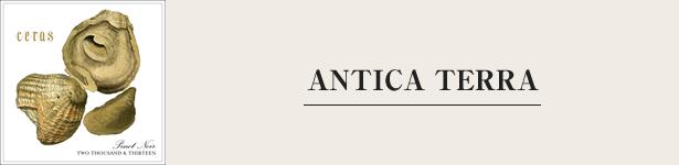 ANTICA TERRA アンティカ・テッラ