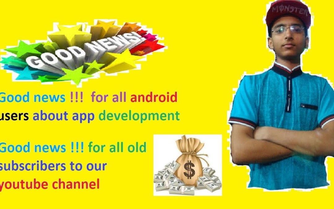 Good news for mobile users !!! | update about app development