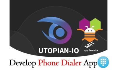 Develop Phone Dialer App with MIT App Inventor Part-1