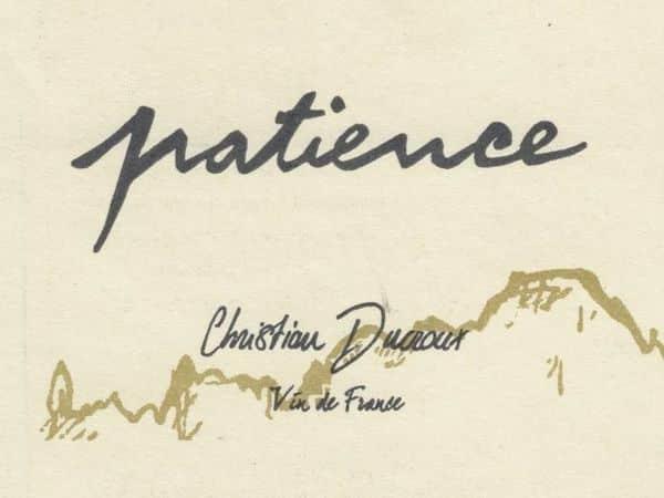La cuvée Patience 2018 de Christian Ducroux