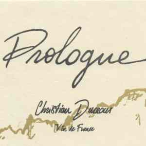 La cuvée Prologue 2019 de Christian Ducroux