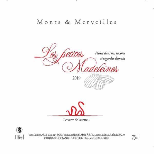 La cuvée Les Petites Madeleines 2019 du Domaine Monts & Merveilles