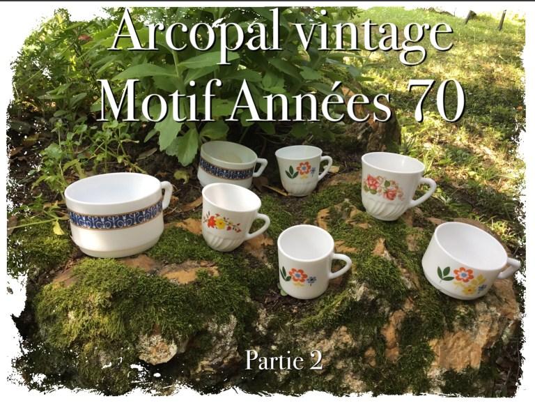 Arcopal vintage années 70-72