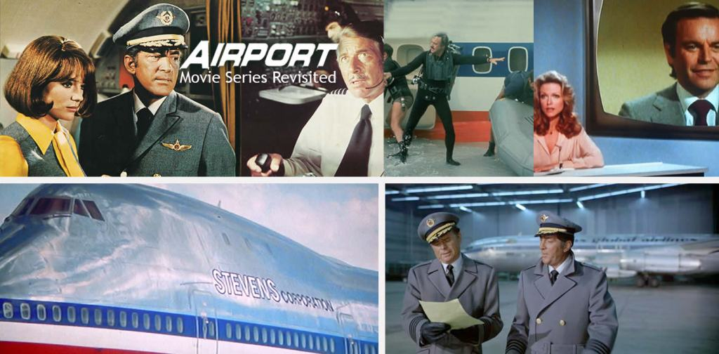 Airport Movie Series Revisited (+TRAILERS)