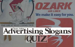 Airline Advertising Slogans and Tag Lines – TRIVIA QUIZ