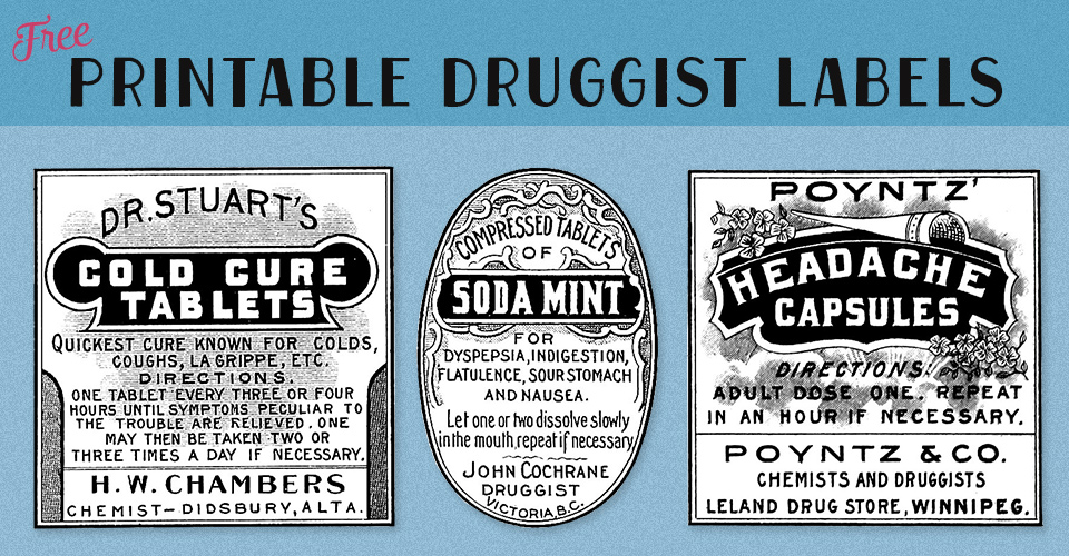 Printable Labels | Vintage Druggist or Pharmacy Containers