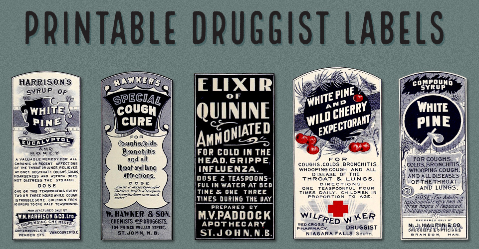 Printable Labels | Vintage Druggist or Pharmacy Labels