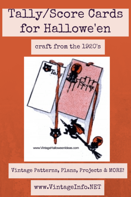 Tally or Score Cards for Halloween http://vintageinfo.net/homemade-tally-cards-or-score-cards-1920s/