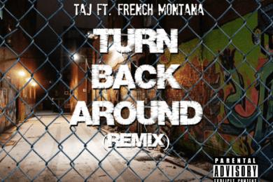 Taj ft. French Montana – Turn Cover