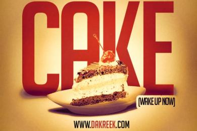 Da Kreek – Cake