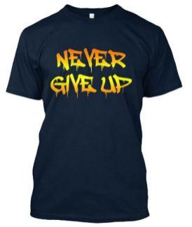 nevergiveup3_gothamthreads_com