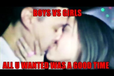 Boys VS Girls- All U Wanted Was a Good Time